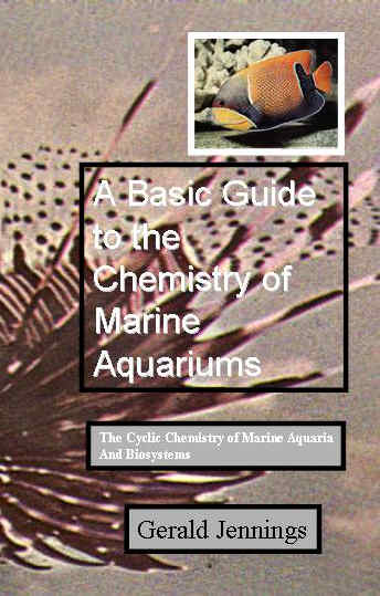 A basic guide to the chemistry of marine aquariums and artificial seawaters
